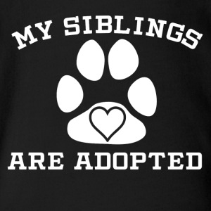 My Siblings Are Adopted - Short Sleeve Baby Bodysuit