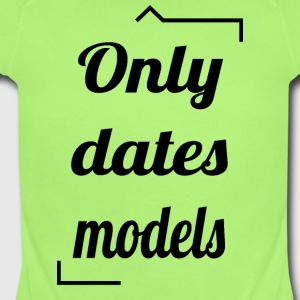 Only dates models - Short Sleeve Baby Bodysuit