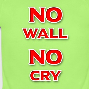 No Wall No Cry - Short Sleeve Baby Bodysuit
