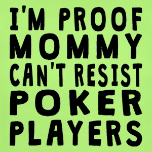 Proof Mommy Can't Resist Poker Players - Short Sleeve Baby Bodysuit