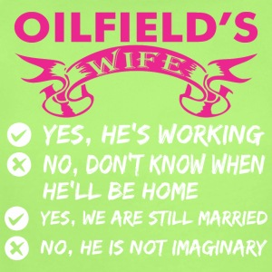 Oilfields Wife Yes Hes Working - Short Sleeve Baby Bodysuit