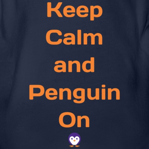Keep calm and penguin on - Organic Short Sleeve Baby Bodysuit