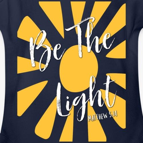 Be The Light (white lettering) - Organic Short Sleeve Baby Bodysuit