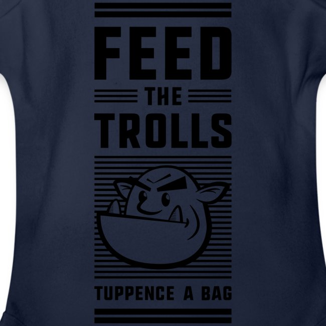 """""""Feed the Trolls"""" Baby One-Piece Snapsuit"""