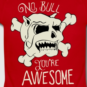 No Bull You're Awesome - Short Sleeve Baby Bodysuit