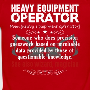 Funny Heavy Equipment Operator Meaning Shirt - Short Sleeve Baby Bodysuit