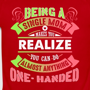 Single Mom Can Do Almost Anything Shirt - Short Sleeve Baby Bodysuit