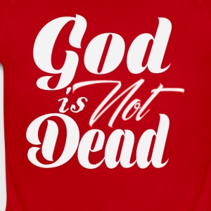 God Is not Dead Religious Tee Shirt - Short Sleeve Baby Bodysuit