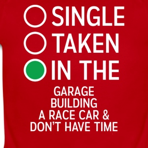 Single Taken In The Garage building a Racecar Tee - Short Sleeve Baby Bodysuit