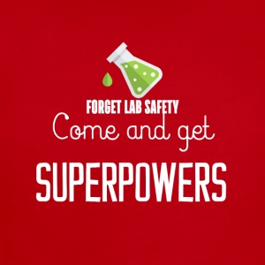 Forget lab safety come and get superpowers - Short Sleeve Baby Bodysuit