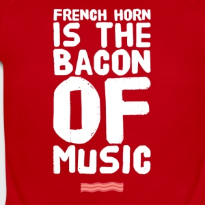 French Horn is the bacon of music - Short Sleeve Baby Bodysuit