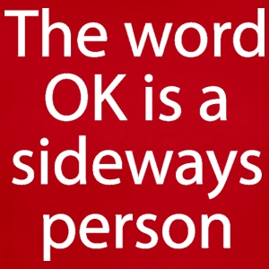 The Word OK Is A Sideways Person - Short Sleeve Baby Bodysuit