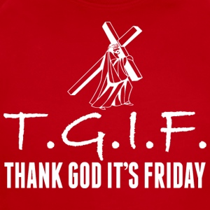TGIF Thank God Its Friday Jesus Good Friday - Short Sleeve Baby Bodysuit