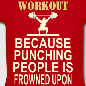 Workout Because Punching People Is Frowned Upon - Short Sleeve Baby Bodysuit