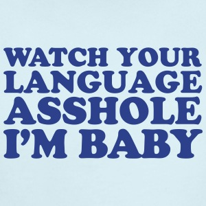 Watch Your Language - Short Sleeve Baby Bodysuit