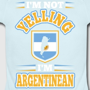 Im Not Yelling Im Argentinean - Short Sleeve Baby Bodysuit
