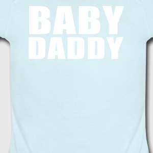 Baby Daddy Funny Daddy Fathers Day TEE Father - Short Sleeve Baby Bodysuit