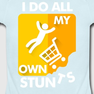 Do All My Own Stunts - Short Sleeve Baby Bodysuit