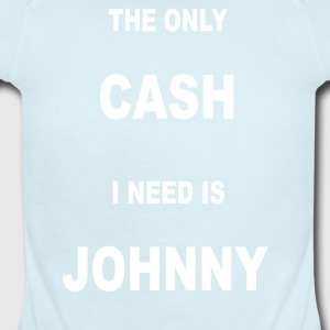 THE ONLY CASH I NEED IS JOHNNY - Short Sleeve Baby Bodysuit