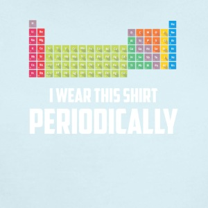 I Wear this Shirt Periodically T-shirt - Short Sleeve Baby Bodysuit