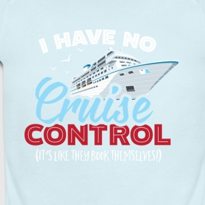 I Have No Cruise Control - Short Sleeve Baby Bodysuit
