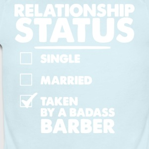 Relationship Status Taken By A Badass Barber Shirt - Short Sleeve Baby Bodysuit