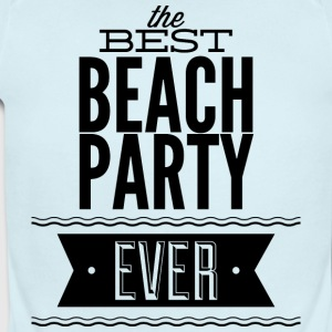 the_best_beach_party_ever - Short Sleeve Baby Bodysuit