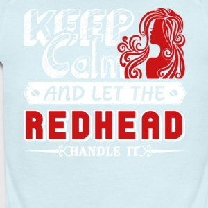 Keep Calm And Let Redhead Handle It Shirt - Short Sleeve Baby Bodysuit
