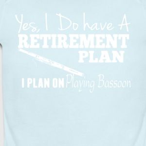 Retirement Plan On Playing Bassoon Shirt - Short Sleeve Baby Bodysuit