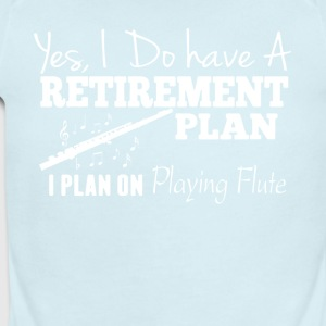 Retirement Plan On PLaying Flute Shirt - Short Sleeve Baby Bodysuit
