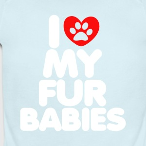 I Love My Fur Babies T-Shirt - Short Sleeve Baby Bodysuit