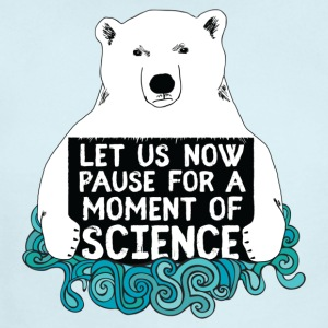 Science Bear, Let Us Now Pause For A Moment - Short Sleeve Baby Bodysuit