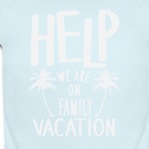 Help We Are On Family Vacation - Short Sleeve Baby Bodysuit