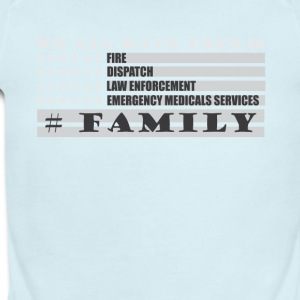 We All Have Your Six Fire Dispatch Law Enforcement - Short Sleeve Baby Bodysuit