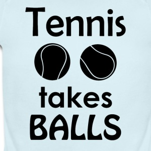 Tennis Takes Balls Funny Tennis Player Tee Shirt - Short Sleeve Baby Bodysuit