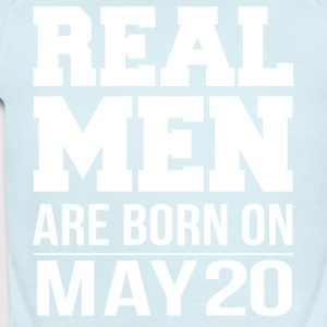 Real Men are born on May 20 - Short Sleeve Baby Bodysuit