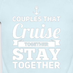 Couples That Cruise Together Stay Together - Short Sleeve Baby Bodysuit