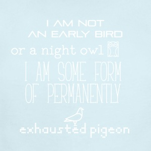 I am not an early bird or a night owl - Short Sleeve Baby Bodysuit