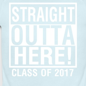 Straight Outta Here Graduation shirt Class of 2017 - Short Sleeve Baby Bodysuit