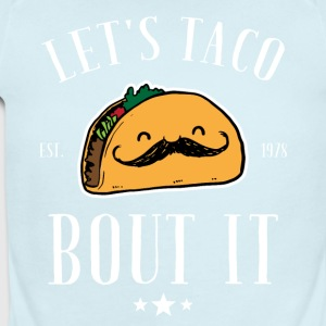 Let's taco bout it - Short Sleeve Baby Bodysuit