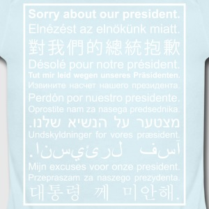 Sorry About Our President - Short Sleeve Baby Bodysuit