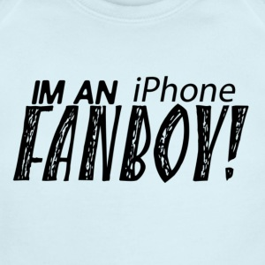 I'M AN iPhone FANBOY shirt! Proud to be apple fan - Short Sleeve Baby Bodysuit