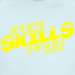 WE VE GOT THE SKILLS TO PAY THE BILLS WESTSIE FBLA - Short Sleeve Baby Bodysuit