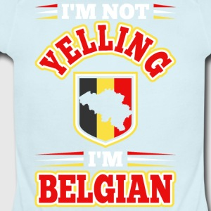 Im Not Yelling Im Belgian - Short Sleeve Baby Bodysuit