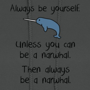 Always be a narwhal funny cute design. - Women's Hoodie