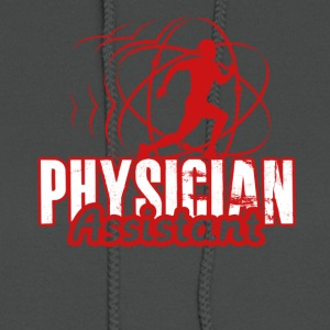 PHYSICIAN ASSISTANT TEE SHIRT - Women's Hoodie