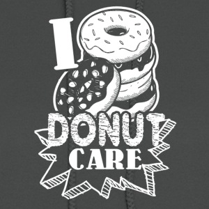 Funny Donut Humor I Do Not Care Shirt - Women's Hoodie
