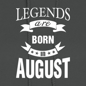 Legends are born in August - Women's Hoodie