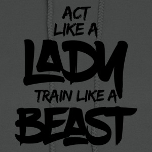 TRAIN LIKE A BEAST - Women's Hoodie