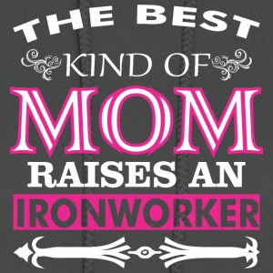 The Best Kind Of Mom Raises An Ironworker - Women's Hoodie
